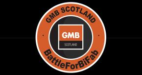 GMB Calls On Government And Industry Stakeholders To 'Battle For BiFab'