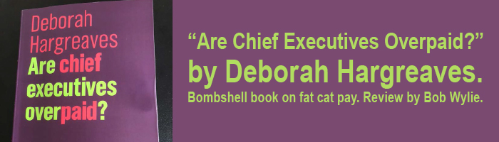 """Are Chief Executives Overpaid?"" by Deborah Hargreaves"